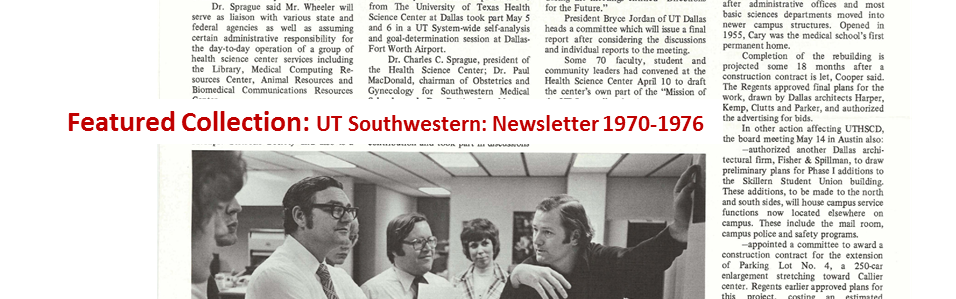 featured image collection for UT Southwestern Newsletter 1970-1976