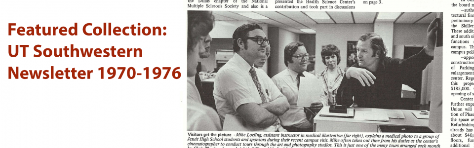 Featured collection: UT Southwestern Newsletter 1970-1976