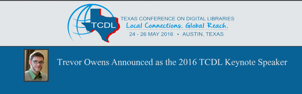 2016 Texas Conference on Digital Libraries